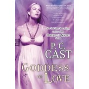Goddess of Love by P C Cast