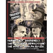 Wall Street Banksters Financed Roosevelt, Bolshevik Revolution and by The Committee of Twelve to Sa The Earth