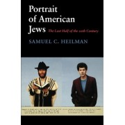 Portrait of American Jews by Samuel C. Heilman