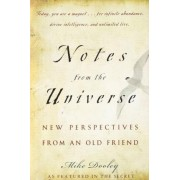 Notes From the Universe: New Perspectives From an Old Friend by Mike Dooley