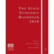 The State Economic Handbook 2010 by Patrick L. Anderson