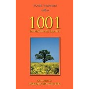 To Be - Inspired! 1001 Inspirational Quotes by Barbara Hofmeister