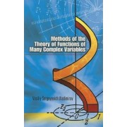 Methods of the Theory of Functions of Many Complex Variables by V. S. Vladimirov