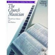 The Church Musician by CRC Laboratories Department of Anatomy and Physiology David Glover