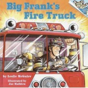 Big Frank's Fire Truck by Leslie Macguire