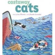 Castaway Cats by Lisa Wheeler