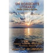 Un Horizonte Literario by Club De Literatura