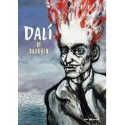 Dali by Edmond Baudoin