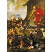 The Problem of Animal Pain by Trent Dougherty