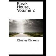 Bleak House, Volume 2 by Charles Dickens