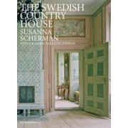 The Swedish Country House by Susanna Scherman