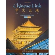 Chinese Link: Level 2, Part 2 by Yueming Yu