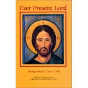 Ever Present Lord by Joseph Gerry