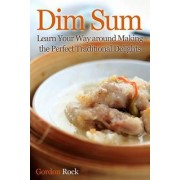 Dim Sum by Gordon Rock