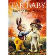 Tar Baby by Joel Chandler Harris