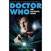 Doctor Who - The Eleventh Hour by Andrew O'Day