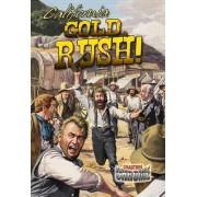 California Gold Rush! by Robin Johnson