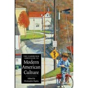 The Cambridge Companion to Modern American Culture by Christopher Bigsby