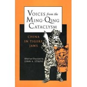 Voices from the Ming-Qing Cataclysm by Lynn A. Struve