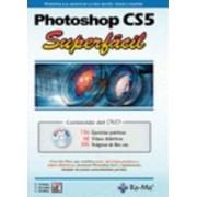 Photoshop Cs5. Superfacil. Incluye Dvd. by E. Cordoba