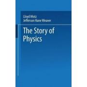 The Story of Physics by Lloyd Motz