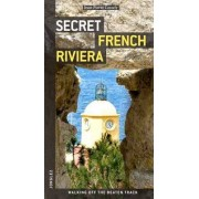 Secret French Riviera by Cassely