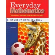 Everyday Mathematics, Grade 1, Student Materials Set: Student Math Journal Volume 1& 2 by Max Bell