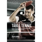The Complete Strength Training Workout Program for Table Tennis by Correa (Professional Athlete and Coach)