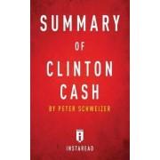 Summary of Clinton Cash by Instaread Summaries