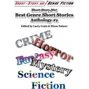 Short-Story.Me! - Best Genre Short Stories by 24 Different Authors