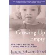 Growing Up Empty by Loretta Schwartz-Nobel