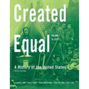 Created Equal: (to 1877) v. 1 by Jacqueline Jones