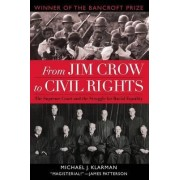 From Jim Crow to Civil Rights by Michael J. Klarman