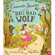 Cinderella's Stepsister and the Big Bad Wolf by Lorraine Carey