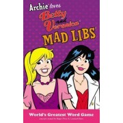 Archie Loves Betty and Veronica Mad Libs by Roger Price