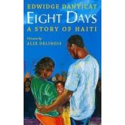 Eight Days by Edwidge Danticat
