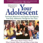 Your Adolescent by David Pruitt