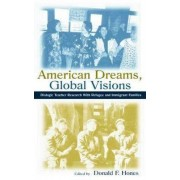 American Dreams, Global Visions by Donald F. Hones