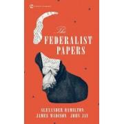 The Federalist Papers by Alexander; et al Hamilton