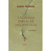Lagrimas Ebrias de Melancolia