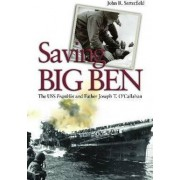 Saving Big Ben by John R. Satterfield