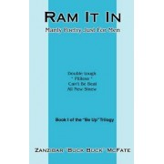 RAM It in by Zanzibar Buck Buck McFate