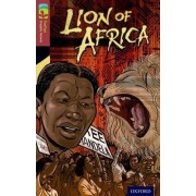 Oxford Reading Tree Treetops Graphic Novels: Level 15: Lion of Africa by Mary Jennifer Payne