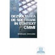 Dezvoltarea de software in context CMMI - Mariana Mocanu