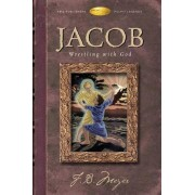 Jacob Wrestling with God by F B Brotherton Meyer
