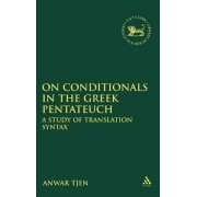 On Conditionals in the Greek Pentateuch by Anwar Tjen