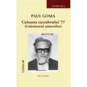 Culoarea curcubeului 77 - Paul Goma