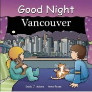 Good Night Vancouver by David J. Adams