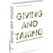 Giving and Taking - Antidotes to a Culture of Greed by Marcel Henaff