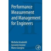 Performance Measurement and Management for Engineers by Michela Arnaboldi